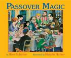 Passover Magic by Roni Schotter (Paperback, 2011)