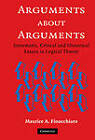 Arguments about Arguments: Systematic, Critical, and Historical Essays In Logical Theory by Maurice A. Finocchiaro (Hardback, 2005)