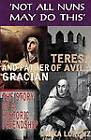 Teresa of Avila and Father Gracian: The Story of an Historic Friendship by Erika Lorenz (Paperback, 2012)