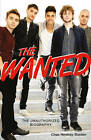 The Wanted: The Unauthorized Biography by Chas Newkey-Burden (Paperback, 2013)