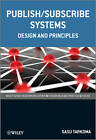 Publish/Subscribe Systems: Design and Principles by Sasu Tarkoma (Paperback, 2012)