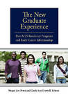 The New Graduate Experience: Post-MLS Residency Programs and Early Career Librarianship by ABC-CLIO (Paperback, 2010)