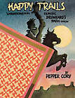 Happy Trails: Variations on the Classic Drunkard's Path Pattern by Pepper Cory (Paperback, 2011)