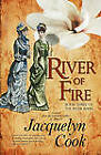 River Of Fire by Jacquelyn Cook (Paperback, 2010)