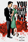 You Have Killed Me by Jamie S. Rich (Paperback, 2008)