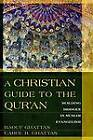 A Christian Guide to the Qur'an: Building Bridges in Muslim Evangelism by Raouf Ghattas, Carol Ghattas (Paperback / softback, 2009)