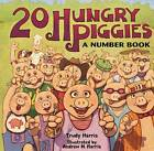 20 Hungry Piggies: A Number Book by Trudy Harris (Hardback, 2008)