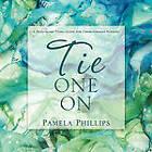 Tie One on by Pamela Phillips (Paperback / softback, 2011)