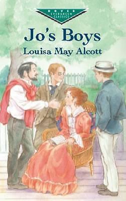 """AS NEW"" Louisa May Alcott, Jo's Boys (Dover Children's Evergreen Classics), Pap"