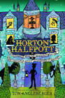Horton Halfpott: or, the Fiendish Mystery of Smugwick Manor; or, the Loosening of M'Lady Luggertuck's Corset by Tom Angleberger (Paperback, 2012)