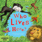 Who Lives Here? by Bloomsbury Publishing PLC (Hardback, 2012)