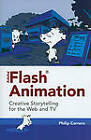 Adobe Flash Animation: Creative Storytelling for Web and TV by Philip Carrera (Paperback, 2010)