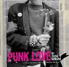 Punk Love: A History of Hardcore by J. Horgan (Hardback, 2007)