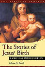 The Stores of Jesus' Birth: A Critical Introduction by Edwin D. Freed (Paperback, 2001)