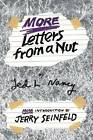 More Letters from a Nut by Ted L. Nancy (Hardback, 1999)