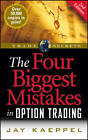 The Four Biggest Mistakes in Option Trading by Jay Kaeppel (Paperback, 2006)