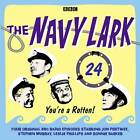 The Navy Lark: Volume 24: You're a Rotten! by Lawrie Wyman (CD-Audio, 2011)