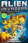 Alien Invaders 6: Krush - The Iron Giant by Max Silver (Paperback, 2012)