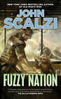 Fuzzy Nation by John Scalzi (Paperback, 2012)