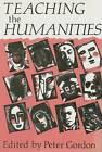 Teaching the Humanities by Professor Peter Gordon (Hardback, 1991)