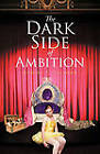 The Dark Side of Ambition by Robert S. Telford (Paperback, 2011)