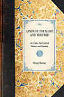 Lands of the Slave and the Free: Or, Cuba, the United States, and Canada by Henry Murray (Paperback, 2007)