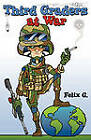 Third Graders at War by Felix G (Paperback / softback, 2011)