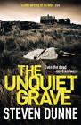 The Unquiet Grave (Di Damen Brook 4) by Steven Dunne (Hardback, 2013)