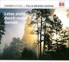 Felix Mendelssohn - Mendelssohn: Leise Zieht durch mein Gemut (2011)