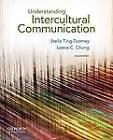 Understanding Intercultural Communication by Stella Ting-Toomey, Leeva C. Chung (Paperback, 2012)