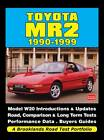 Toyota MR2 1990-1999 a Brooklands Road Test Portfolio by Brooklands Books Ltd (Paperback, 2011)