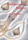 Mediterranean Seafood by Alan Davidson (Paperback, 2012)