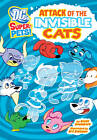 Attack of the Invisible Cats by Scott Sonneborn (Paperback, 2012)