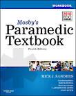 Workbook for Mosby's Paramedic Textbook by Kim D. McKenna, Mick J. Sanders (Paperback, 2012)