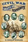 Civil War Goats and Scapegoats by H Donald Winkler (Paperback / softback, 2008)