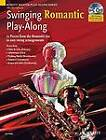 Swinging Romantic Play-along: 12 Pieces from the Romantic Era in Easy Swing Arrangements for Alto Saxophone by Mark Armstrong (Mixed media product, 2007)