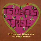 Isobel's Tree by Dawn Potter (Paperback / softback, 2010)