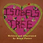 Isobel's Tree by Dawn Potter (Paperback / softback, 2010)