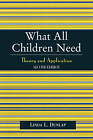 What All Children Need: Theory and Application by Linda L. Dunlap (Paperback, 2004)