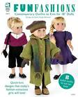 Fun Fashions: Contemporary Outfits to Knit for 18  Dolls by Andra Knight-Bowman (Paperback, 2012)