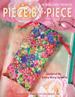 Piece by Piece 18 Small Quilt Projects by Kooler Design Studio (Paperback, 2006)