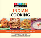 Knack Indian Cooking: A Step-by-Step Guide to Authentic Dishes Made Easy by Meenakshi Agarwal (Paperback, 2010)
