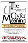 Unheard Cry For Meaning by Viktor Emil Frankl (Paperback, 1979)