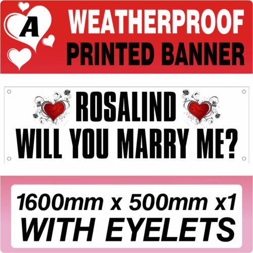 WILL YOU MARRY ME BANNER PROPOSAL PERSONALISED PRINTED