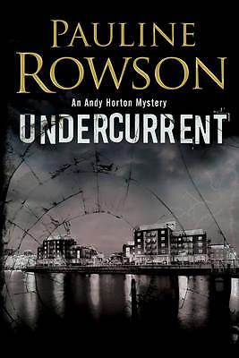 Rowson, Pauline, Undercurrent (An Andy Horton Marine Mystery), Very Good Book