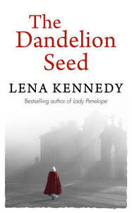 The-Dandelion-Seed-by-Lena-Kennedy-Paperback-2013