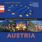 Austria by Shaina Indovino, Jeanine Sanna (Hardback, 2012)