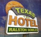 Ralston Bowles - Rally at the Texas Hotel (2008)