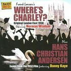 Soundtrack - Where's Charley (& Hans Christian Anderson, Original , 2010)