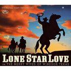 Soundtrack - Lone Star Love [Original cast recording] (Original , 2011)